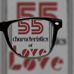 55 CHARACTERISTICS OF LOVE | mytwisteddream