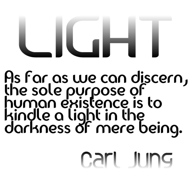 the sole purpose of human existence - Carl Jung